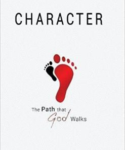 Character; The Path That God Walks